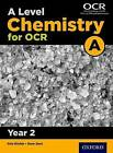 A Level Chemistry A for OCR Year 2 Student Book: Year 2 by Dave Gent (Paperback, 2015)