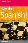Slay the Spanish! by Timothy Taylor (Paperback, 2011)