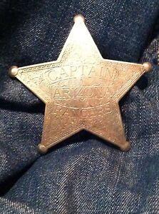 Nice Old West Badge ' Captain Arizona Rangers '- * western * cowboy * novelty*