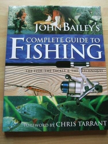 New, Complete Guide to Fishing, Bailey, John, Book