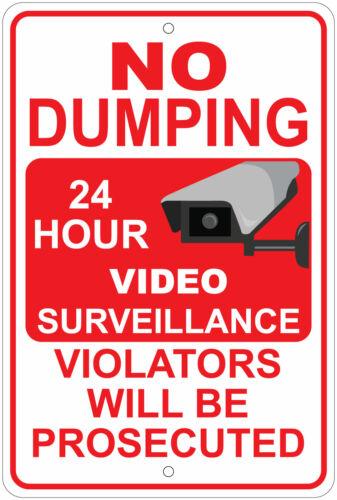 "24 Hr Surveillance Violators Prosecuted 8/""x12/"" Aluminum Sign No Dumping"