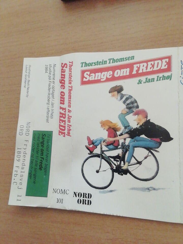 Thorstein Thomsen og Jan Irhøj: Sange om Frede, andet