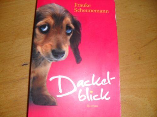 1 von 1 - Dackeblick Roman Frauke Scheunemann Goldmann Liebe auf den Hund gekommen