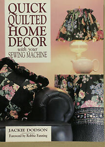 Quick-quilted-Home-Decor-with-Your-Sewing-Machine-by-Jackie-Dodson
