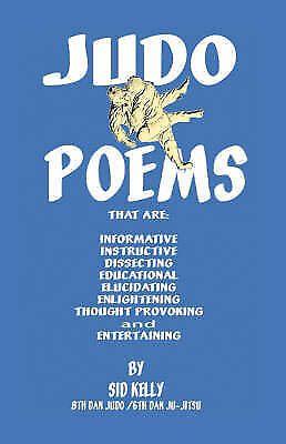 Judo Poems by Kelly, Sid