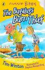 The Bugalugs Bum Thief: Aussie Bites by Tim Winton (Paperback, 2003)