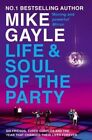 Life and Soul of The Party 9780340895672 by Mike Gayle Paperback