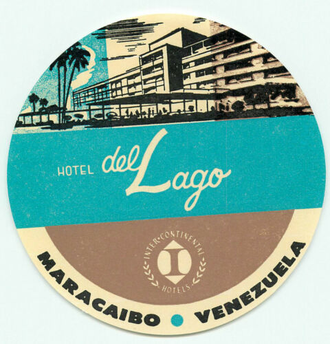 MARACAIBO VENEZUELA SA HOTEL DEL LAGO INTERCONTINENTAL ART DECO LUGGAGE LABEL