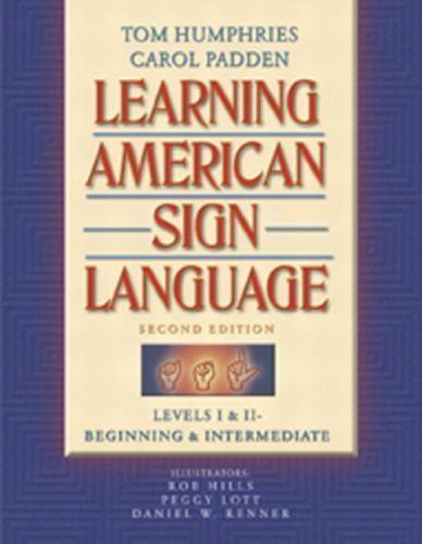 Learning American Sign Language: Levels I & II--