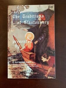 The-Traditions-of-Glastonbury-by-E-Raymond-Capt-1983-Paperback