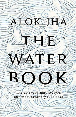 1 of 1 - The Water Book, Jha, Alok, New Book