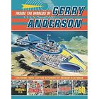 Inside the Worlds of Gerry Anderson by Classic Comics (Hardback, 2014)
