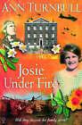 Josie Under Fire by Ann Turnbull (Paperback, 2004)