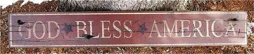 GOD BLESS AMERICA Rustic Hand Painted Wood Sign