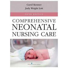 COMPREHENSIVE NEONATAL NURSING  - JUDY WRIGHT LOTT CAROLE KENNER (PAPERBACK) NEW