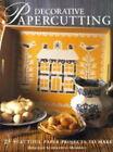 Decorative Papercutting by Deborah Schneebeli-Morrell (Paperback, 1998)