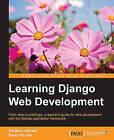 Learning Django Web Development by Sanjeev Jaiswal, Ratan Kumar (Paperback, 2015)