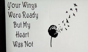 Your wings were ready but my heart was not vinyl sticker for Your wings were ready but my heart was not tattoo