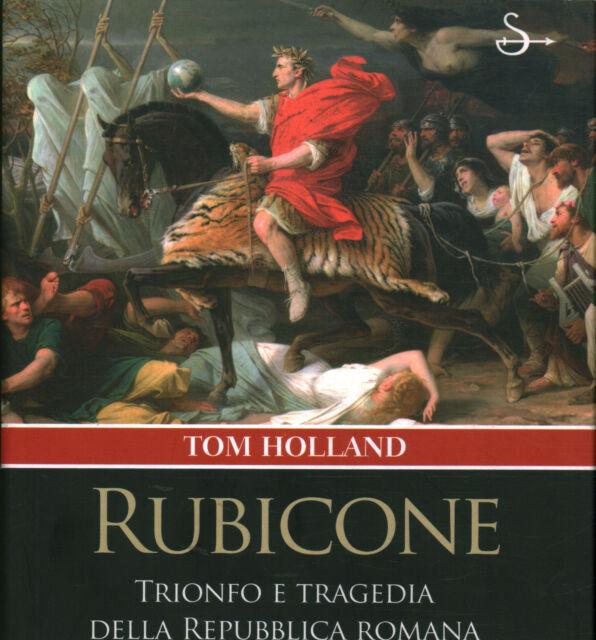 Rubicone - Tom Holland (Il Saggiatore) [2006]