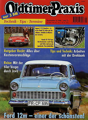 Auto & Motorrad: Teile Trendmarkierung Oldtimer Praxis 1996 9/96 Ford 12m Honda Cb750 Jaguar E-type Wolseley Six Eighty