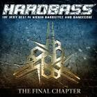 Hardbass-The Final Chapter von Various Artists (2016)