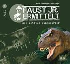 Die letzten Dinosaurier / Faust jr. ermittelt Bd. 1 von Sven Preger und Ralph Erdenberger (2009)