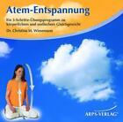 Atem-Entspannung von Christina Wiesemann (2009)