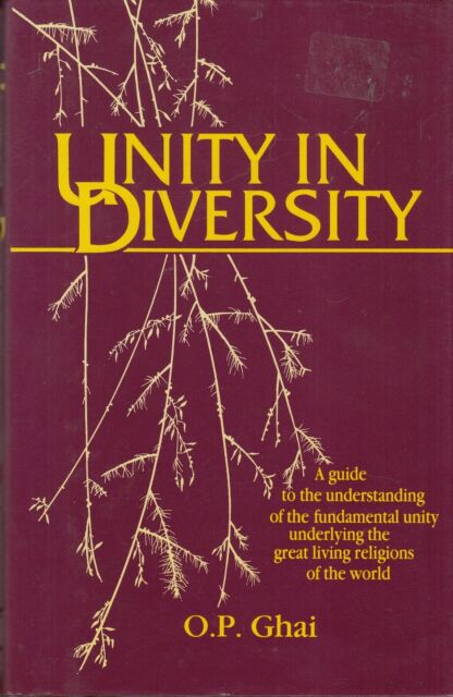 Unity in Diversity: Guide to the Understanding ... - O P Ghai - Good - Hardcover