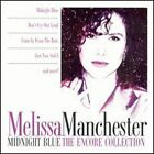 Midnight Blue: The Encore Collection by Melissa Manchester (CD, Jul-2002, BMG Special Products)