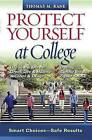 Protect Yourself at College: Smart Choices--Safe Results by Thomas M Kane, Thomas Kane (Paperback / softback, 2008)