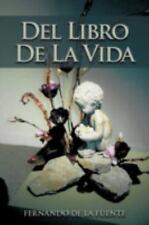 Del Libro de la Vida by Fernando De La Fuente (2012, Paperback)
