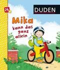 Duden: Mika kann das ganz allein von Katharina Busshoff (2015, Gebundene Ausgabe)
