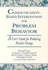 NEW! Communication-Based Intervention for Problem Behavior : A User's Guide for