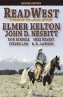 Readwest: Stories of the American West by Elmer Kelton, Steven Law, D B Jackson (Paperback / softback, 2014)