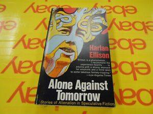 Alone-Against-Tomorrow-by-Harlan-Ellison-1971-USA-1st-Collier-Edition