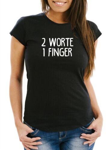 Damen T-Shirt Spruch 2 Worte 1 Finger Fun Shirt Slim Fit Moonworks®