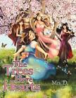 The Trees Have Hearts by Mrs D (Paperback / softback, 2012)