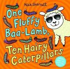 One Fluffy Baa-Lamb, Ten Hairy Caterpillars by Nick Sharratt (Hardback, 2010)