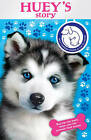 Battersea Dogs & Cats Home: Huey's Story by Battersea Dogs & Cats Home (Paperback, 2011)