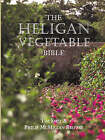 The Heligan Vegetable Bible by Tim Smit, P.D.A.McMillan Browse (Hardback, 2000)