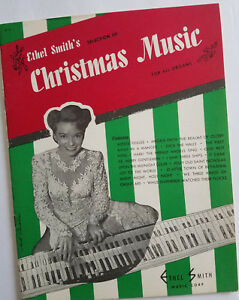 Ethel-Smith-039-s-Selection-Of-Christmas-Music-For-All-Organs-c-1950