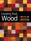 Complete Book of Wood: A Tree-By-Tree Guide by Aidan Walker (Paperback / softback, 2015)