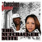 The Nutcracker Suite [PA] by The Conscious Daughters (CD, Feb-2009, Guerrilla Funk)