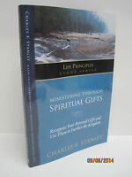 Ministering Through Spiritual Gifts By Charles F. Stanley