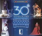 30th Anniversary of Martina Franca Festival (CD, Sep-2004, 3 Discs, Dynamic (not USA))