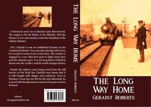 Long-Way-Home-Geraint-Roberts-novel-history-railway-world-war-one-wales-signed