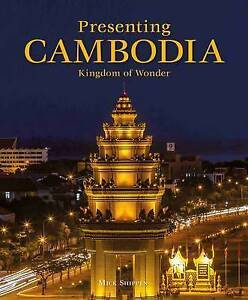 Presenting-Cambodia-by-Shippen-Mick-NEW-Book-FREE-amp-FAST-Delivery-Hardcover