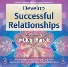 Develop Successful Relationships by Glenn Harrold (CD-Audio, 2003)