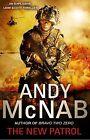 The New Patrol: Liam Scott Book 2 by Andy McNab (Hardback, 2014)