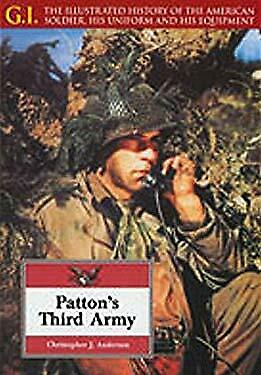 Patton's Third Army by Anderson, Christopher J.
